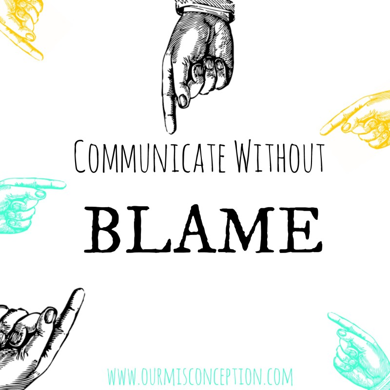 Communicate Without Blame